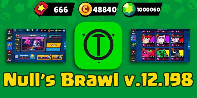 Null's Brawl - 12.198 - единственный сервер Brawl Stars